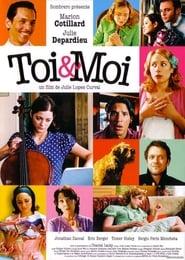 film Toi et Moi streaming