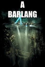 A barlang (2005)