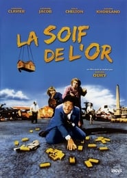 La soif de l'or Film Plakat