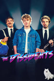 Watch The Dissidents (2017)