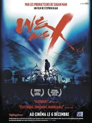 We Are X Streaming complet VF