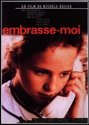 Embrasse-moi Film in Streaming Completo in Italiano