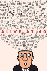 Alive at 40: Anuvab Pal (2017)