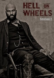 Hell On Wheels Saison 2 en streaming