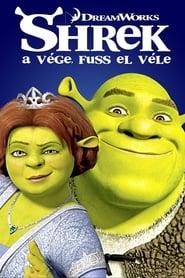 Shrek a vége, fuss el véle