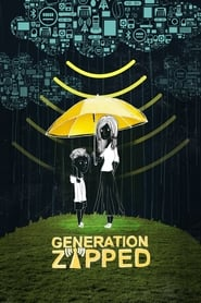 Watch Generation Zapped (2017)