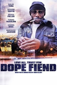 Watch Dope Fiend (2017)