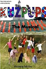 Kuzpups the Musical (2014)