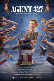 Agent 327: Operation Barbershop (2017) Watch Online Free