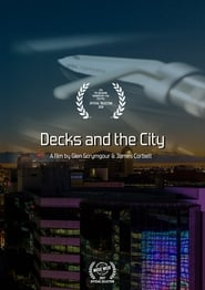 Decks and The City 123movies