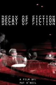 The Decay of Fiction