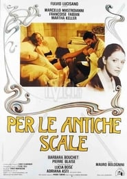 Per le antiche scale Film in Streaming Completo in Italiano