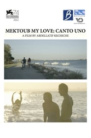 Mektoub, My Love: Canto Uno Poster