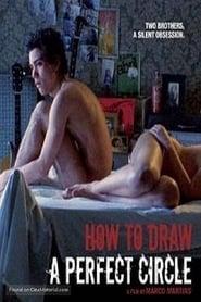 Como Desenhar um Círculo Perfeito (2009) Netflix HD 1080p