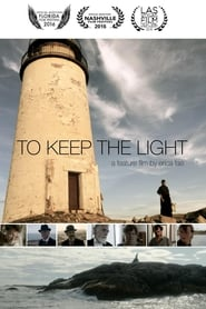 To Keep the Light Film Plakat