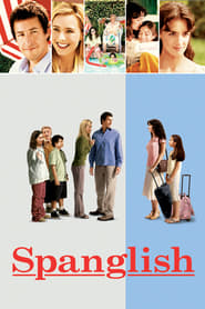 Spanglish Full Movie