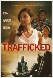 Watch Trafficked (2017)