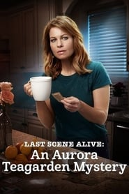 Watch Last Scene Alive: An Aurora Teagarden Mystery Online Movie