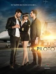 Streaming La Piloto poster