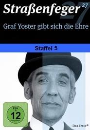 Graf Yoster gibt sich die Ehre streaming vf poster