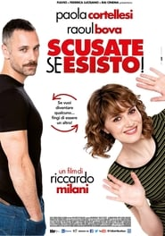 Scusate se esisto! HD Movie