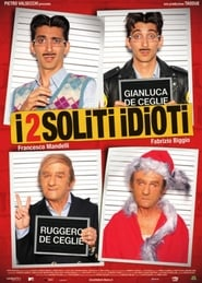 I 2 soliti idioti affisch