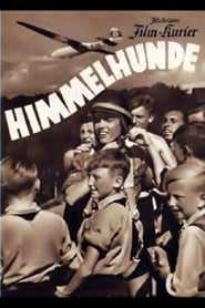 Himmelhunde Watch and Download Free Movie in HD Streaming