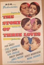 The Story of Three Loves Bilder