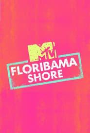 Floribama Shore streaming vf poster