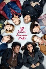 Let It Snow - Innamorarsi sotto la neve (2019)