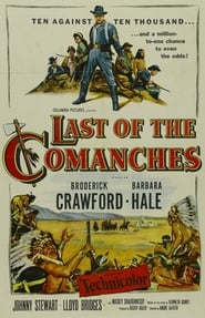 Last of the Comanches en Streaming Gratuit Complet Francais