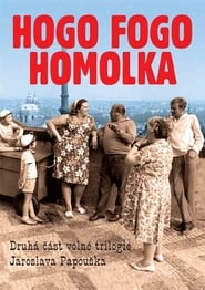 Hogo fogo Homolka film streaming