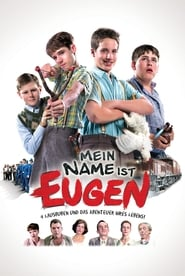 Mein Name ist Eugen Watch and get Download Mein Name ist Eugen in HD Streaming
