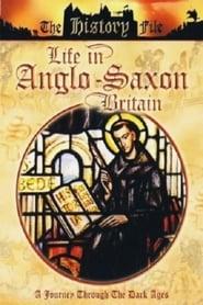 Life In Anglo-Saxon Britain