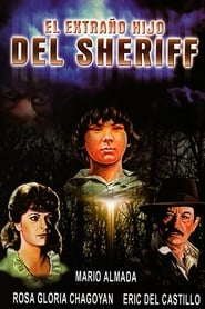 El extraño hijo del Sheriff Netflix HD 1080p