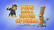 Pups Save a Tower of Pizza