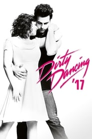 Dirty Dancing '17 Poster