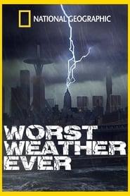 Worst Weather Ever