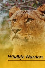 Wildlife Warriors streaming vf poster
