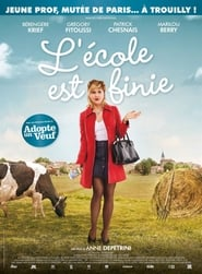Film L'École est finie 2018 en Streaming VF