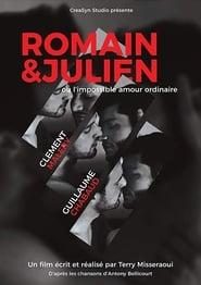 Romain & Julien ou l'Impossible Amour Ordinaire