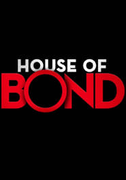 Streaming House of Bond poster