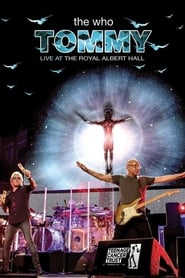 The Who: Tommy Live at The Royal Albert Hall en streaming
