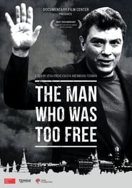 The Man Who Was Too Free (2017)