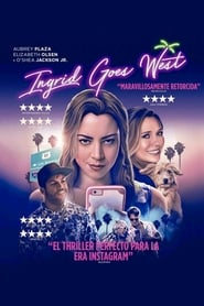 Ver Ingrid Goes West Pelicula Online