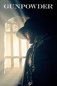 Gunpowder Saison 1 Episode 1 Streaming Vf / Vostfr