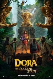 Dora and the Lost City of Gold ganzer film deutsch kostenlos