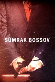 Súmrak bossov streaming vf poster