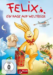 Briefe von Felix - Ein Hase auf Weltreise