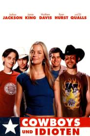 Cowboys und Idioten Full Movie